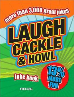 Laugh, Cackle & Howl: Joke Book