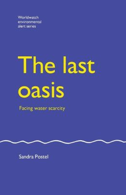 The Last Oasis: Facing Water Scarcity