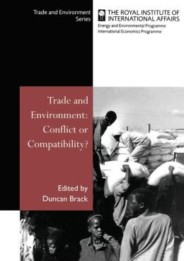 Trade and Environment: Conflict or Compatibility