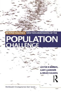 Beyond Malthus: The Nineteen Dimensions of the Population Challenge