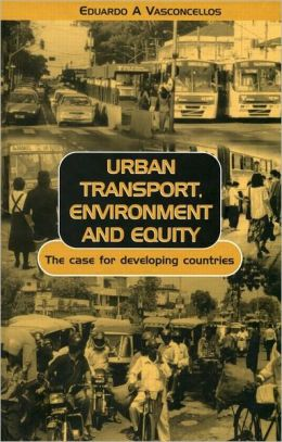 Urban Transport, Environment, and Equity: The Case for Developing Countries