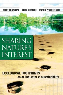 Sharing Nature's Interest: Ecological Footprints as an Indicator of Sustainability