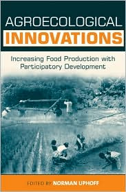 Agroecological Innovations: Increasing Food Production with Participatory Development