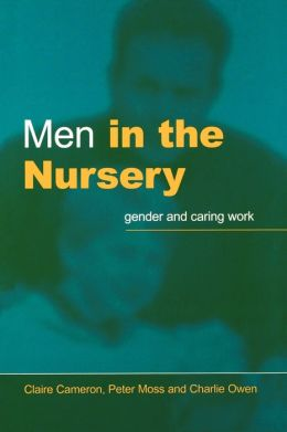 Men In The Nursery