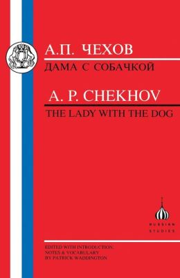 Chekhov: Lady with the Dog