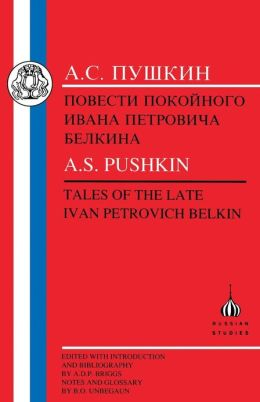 Pushkin: Tales of the Late Ivan Petrovich Belkin
