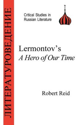Lermontov's Hero of Our Time