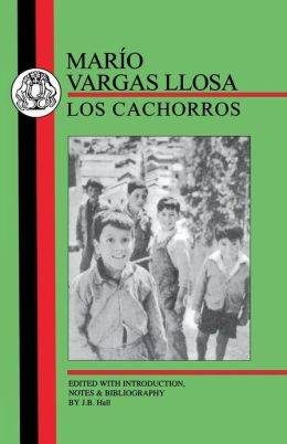 Vargas Llosa: Los Cachorros