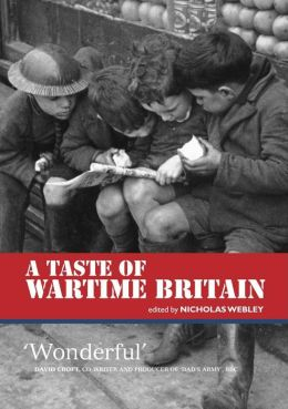 A Taste of Wartime Britain