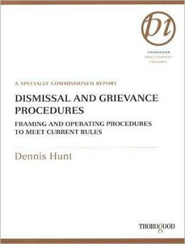 Dismissal and Grievance Procedures: Framing and Operating Procedures to Meet Current Rules
