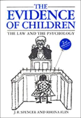 The Evidence of Children: The Law and the Psychology