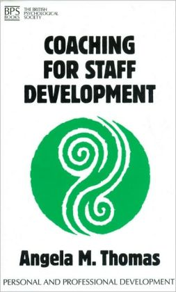 Coaching for Staff Development: Personal and Professional Development