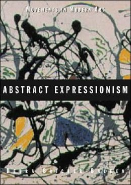 Abstract Expressionism (Movements in Modern Art Series)