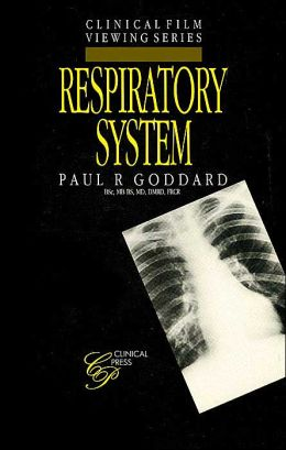 Respiratory System (Clinical Film Viewing Series)