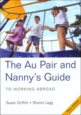 Au Pair and Nanny's Guide to Working Abroad