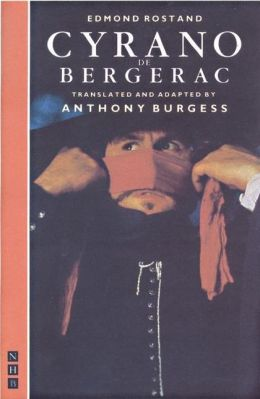 Cyrano de Bergerac: Translated by Anthony Burgeas