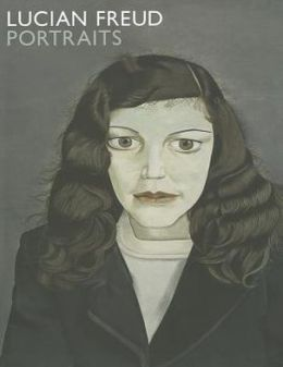 Lucian Freud: Portraits. Sarah Howgate