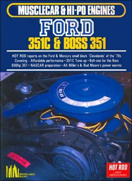 Ford 351C and Boss 351 (Musclecar and Hi-Po Engine Series) R.M. Clarke