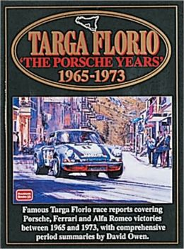 Targa Floria: The Porsche Years: 1965-1973