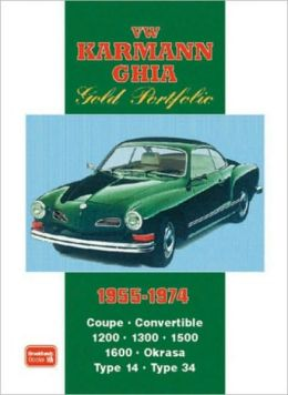 VW Karmann Ghia Gold Portfolio 1955-1974 (Brooklands Road Test Books Series)