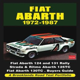 Fiat Abarth 1972-1987 A Brooklands Road Test Portfolio