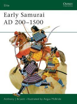 Early Samurai: 200-1500 AD