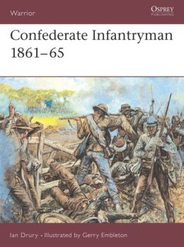 Confederate Infantryman 1861-65