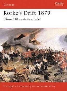 Rorke's Drift, 1879: Pinned Like Rats in a Hole