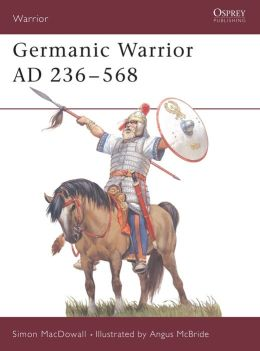 Germanic Warrior AD 236-568
