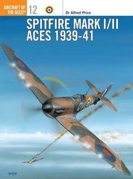 Spitfire Mark I/II Aces 1939-41