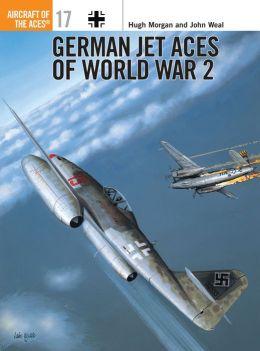 German Jet Aces of World War 2