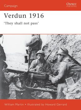 Verdun 1916: They Shall Not Pass