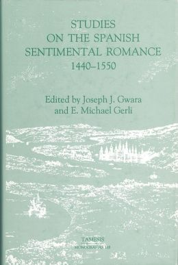Studies on the Spanish Sentimental Romance (1440-1550): Redefining a Genre