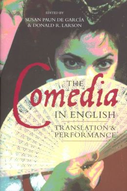 The Comedia in English: Translation and Performance