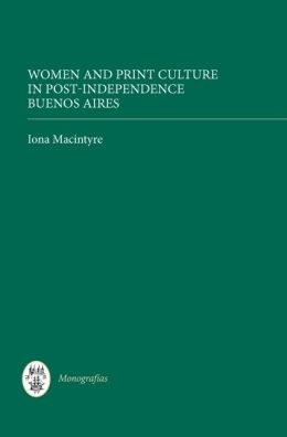 Women and Print Culture in Post-Independence Buenos Aires