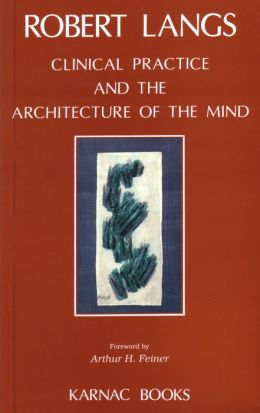 Clinical Practice and the Architecture of the Mind