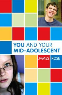 You and Your Mid-Adolescent