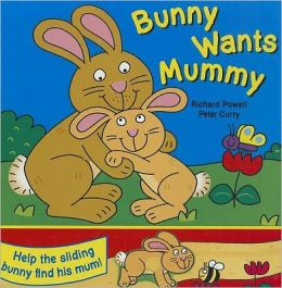 Bunny Wants Mummy