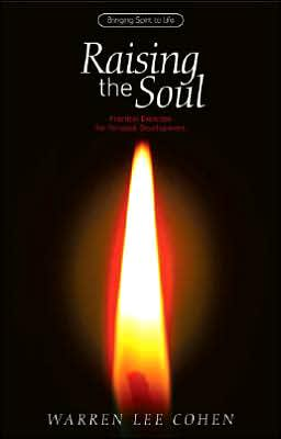Raising the Soul: Practical Exercises for Personal Development