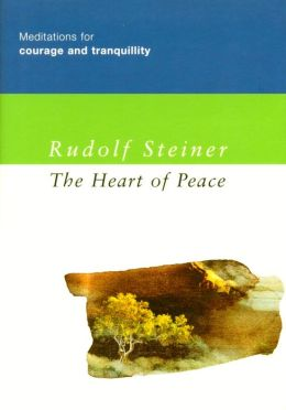 The Heart of Peace: Meditations for Courage and Tranquility