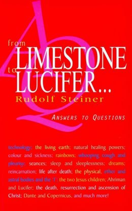 From Limestone to Lucifer...: Answers to Questions