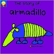 The Story of Armadillo (Bang on the Door Series)