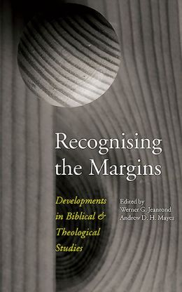 Recognising the Margins: Developments in Biblical and Theological Studies