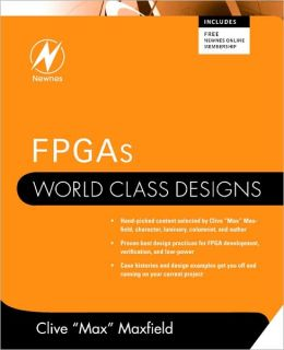FPGAs: World Class Designs