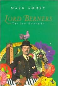 Lord Berners: The Last Eccentric