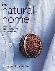 The Natural Home: Enduring Household Lore and Remedies