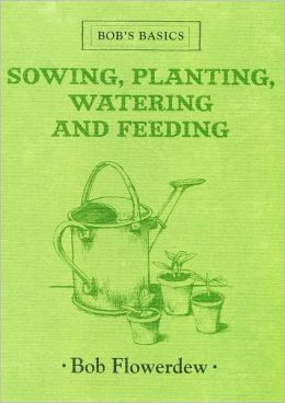 Bob's Basics Sowing