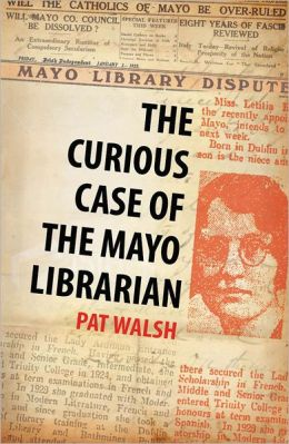 The Curious Case of the Mayo Librarian: Social conflict in 1930s Ireland