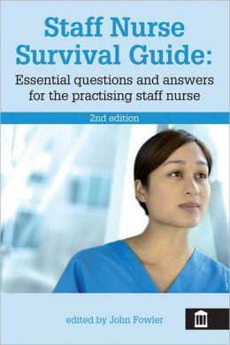 Staff Nurse Survival Guide