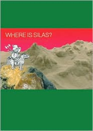 Where is Silas?